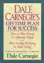 Dale Carnegie`s Lifetime Plan for Success