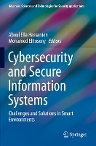 Cybersecurity and Secure Information Systems