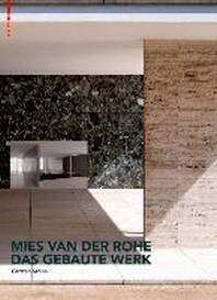 [해외]Mies Van Der Rohe. Das Gebaute Werk
