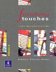 Finishinh Touches Volume A