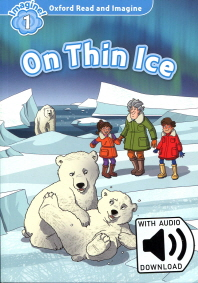 Read and Imagine 1: On Thin Ice (with MP3)