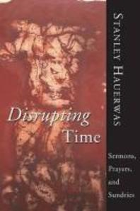 Disrupting Time