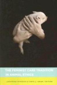 [해외]The Feminist Care Tradition in Animal Ethics