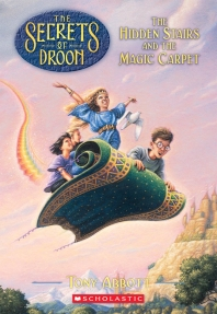 The Hidden Stairs and The Magic Carpet(The Secrets of Droon1)