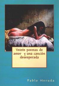 [해외]Veinte Poemas de Amor y Una Cancion Desesperada (Paperback)