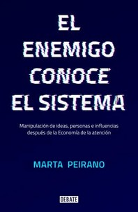 El Enemigo Conoce El Sistema / The Enemy Knows the System