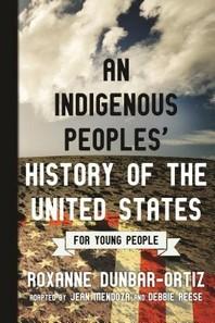 [해외]An Indigenous Peoples' History of the United States for Young People