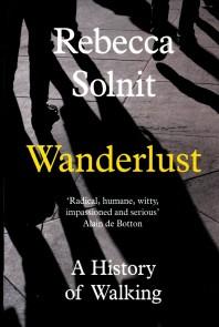 [해외]Wanderlust: A History Of Walking (Papaerback)