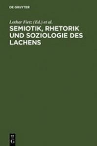 Semiotik, Rhetorik und Soziologie des Lachens
