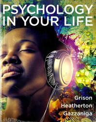 Psychology in Your Life (Paperback)