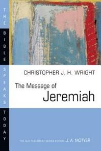 [해외]The Message of Jeremiah (Paperback)