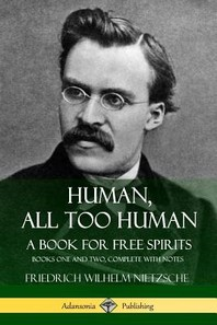 [해외]Human, All Too Human, A Book for Free Spirits (Paperback)