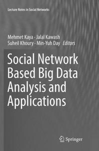 [해외]Social Network Based Big Data Analysis and Applications