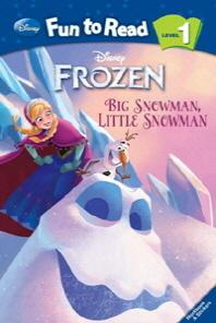 Frozen: Big Snowman Little Snowman(Disney Fun To Read 1-26)(Paperback)