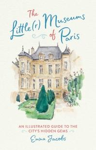 [해외]The Little(r) Museums of Paris