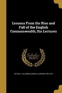 [해외]Lessons from the Rise and Fall of the English Commonwealth; Six Lectures (Paperback)