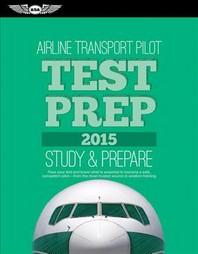 [해외]Airline Transport Pilot Test Prep 2015 (Paperback)