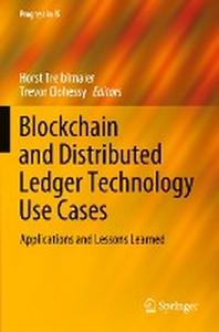 [해외]Blockchain and Distributed Ledger Technology Use Cases