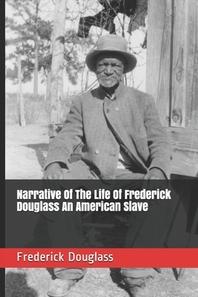 [해외]Narrative Of The Life Of Frederick Douglass An American Slave (Paperback)