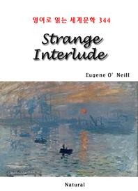 Strange Interlude (영어로 읽는 세계문학 344)