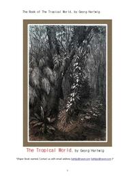 열대지방 세계의 동식물들.The Book of The Tropical World, by Georg Hartwig