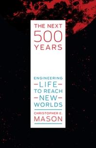 [해외]The Next 500 Years