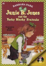 JUNIE B. JONES YUCKY BLUCKY FRUITCAKE