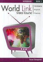 World Link 1 (Video Course Workbook)
