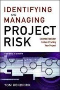 Identifying and Managing Project Risk HARDCOVER
