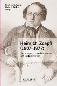 Heinrich Zoepfl (1807-1877)