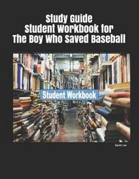 [해외]Study Guide Student Workbook for the Boy Who Saved Baseball (Paperback)