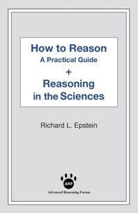 How to Reason + Reasoning in the Sciences