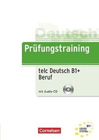 Pruefungstraining DaF B1 telc-Test Deutsch + Beruf
