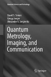 [해외]Quantum Metrology, Imaging, and Communication (Paperback)