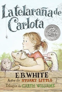 Telarana de Carlota: Charlotte's Web (Spanish Edition)
