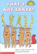 That's Not Santa(Hello Reader Level 1)