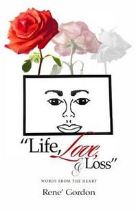 Life, Love, & Loss