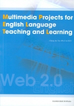 MULTIMEDIA PROJECTS FOR ENGLISH LANGUAGE TEACHING AND LEARNING