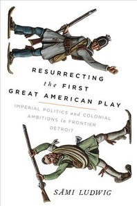 [해외]Resurrecting the First Great American Play