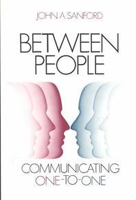 Between People : Communicating One-To-One