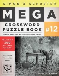 [해외]Simon & Schuster Mega Crossword Puzzle Book #12, 12 (Paperback)