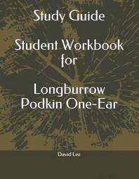 [해외]Study Guide Student Workbook for Longburrow Podkin One-Ear (Paperback)