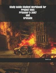 [해외]Study Guide Student Workbook for Project 1065 Prisoner B-3087 and Grenade (Paperback)