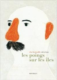 [해외]Les Poings Sur Les Iles (Hardback)
