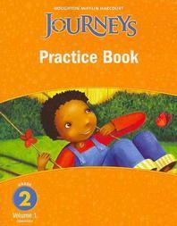 JOURNEYS PRACTICE BOOK GRADE. 2(VOLUME. 1)