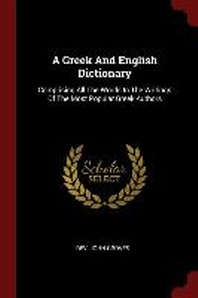 A Greek and English Dictionary