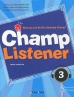CHAMP LISTENER. 3