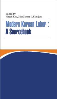 Modern Korean Labor: A Sourcebook