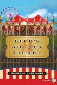 [해외]Life's Golden Ticket (Paperback)
