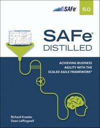 [해외]Safe 5.0 Distilled; Achieving Business Agility with the Scaled Agile Framework
